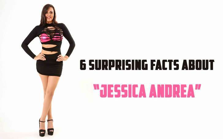 6 Surprising Facts About Jessica Andrea You Need To Know