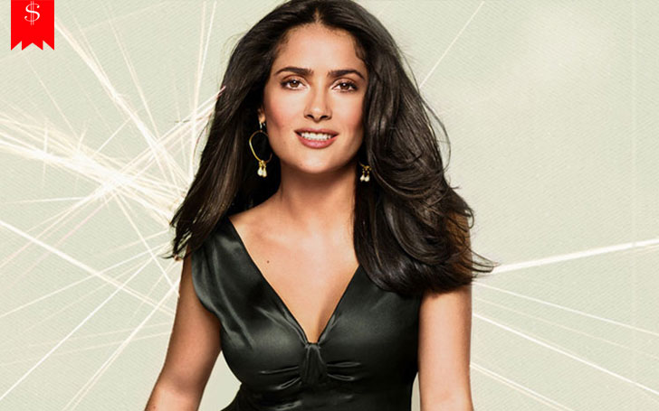 American-Mexican Film Actress Salma Hayek's Net Worth never was as High, Her Career & Salary