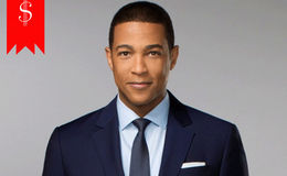 What's CNN's Reporter Don Lemon net worth? Know his Annual Salary with his Prolific Career
